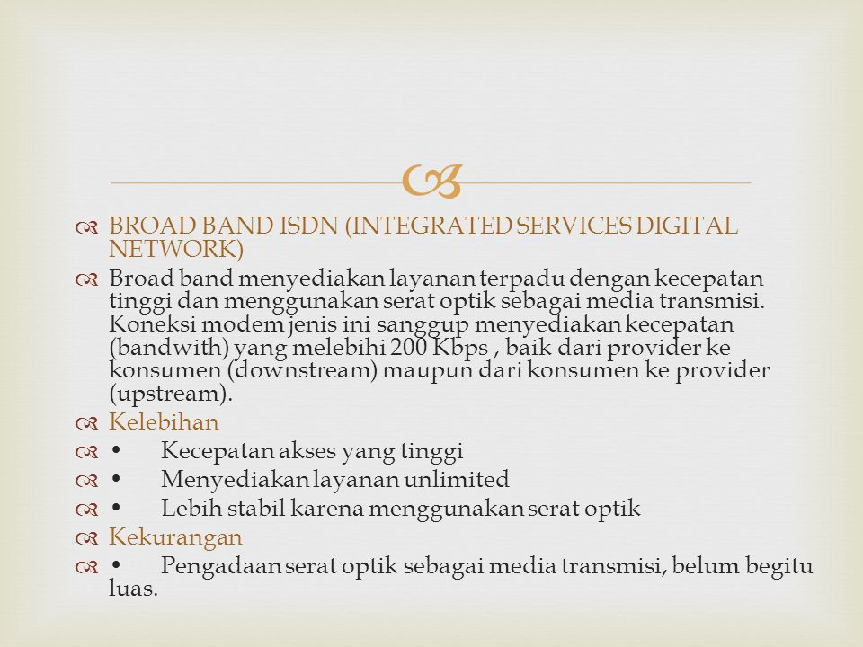 BROAD BAND ISDN (INTEGRATED SERVICES DIGITAL NETWORK)