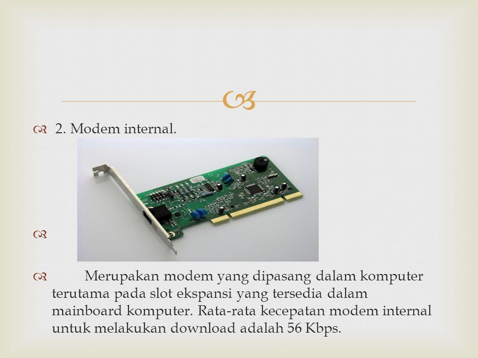 2. Modem internal.