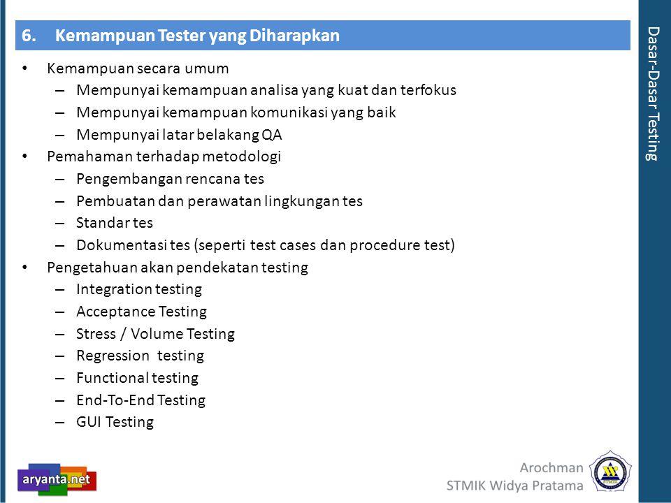 6. Kemampuan Tester yang Diharapkan