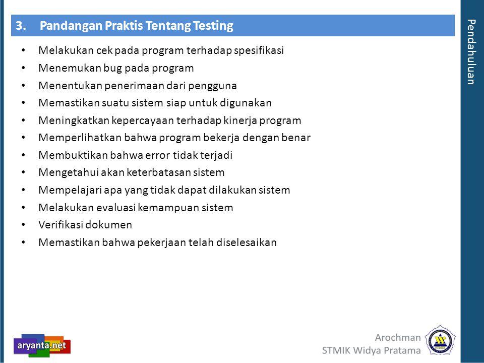 3. Pandangan Praktis Tentang Testing