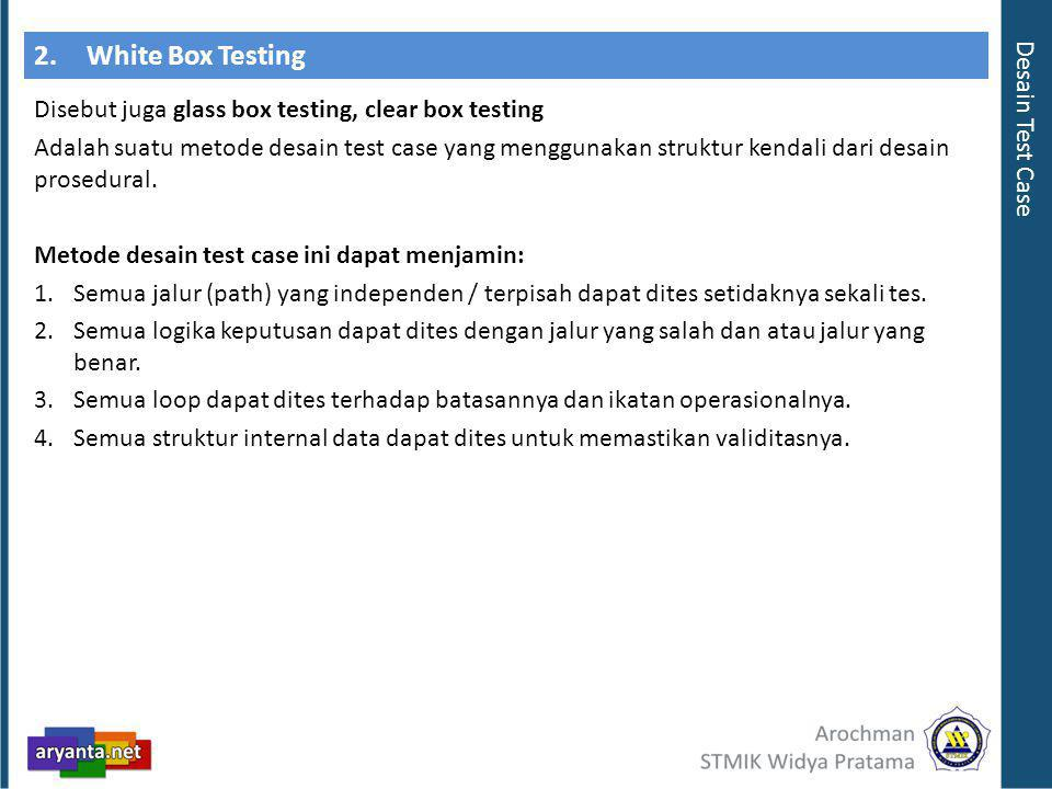 2. White Box Testing Desain Test Case