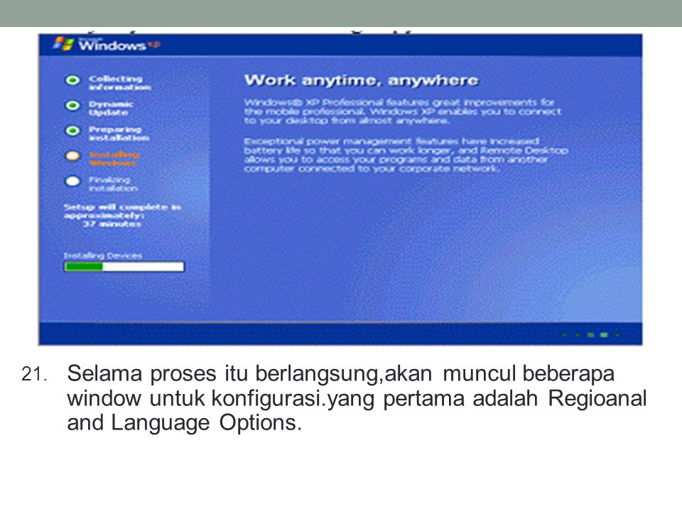 Selama proses itu berlangsung,akan muncul beberapa window untuk konfigurasi.yang pertama adalah Regioanal and Language Options.