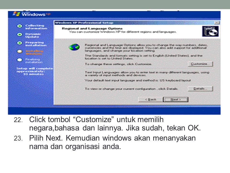 Click tombol Customize untuk memilih negara,bahasa dan lainnya
