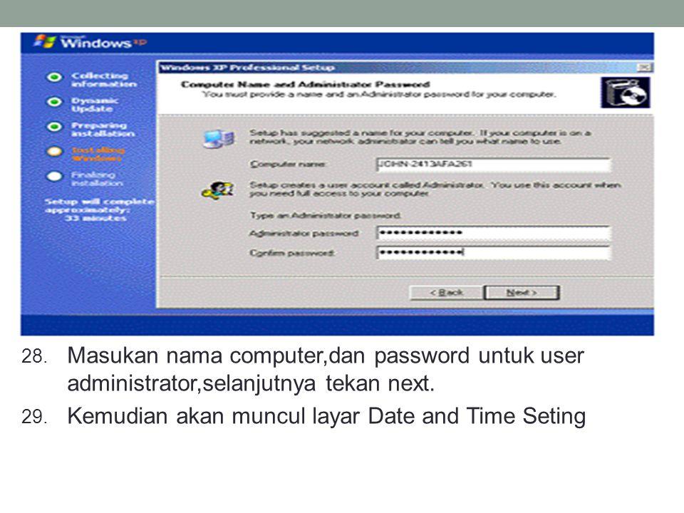 Masukan nama computer,dan password untuk user administrator,selanjutnya tekan next.