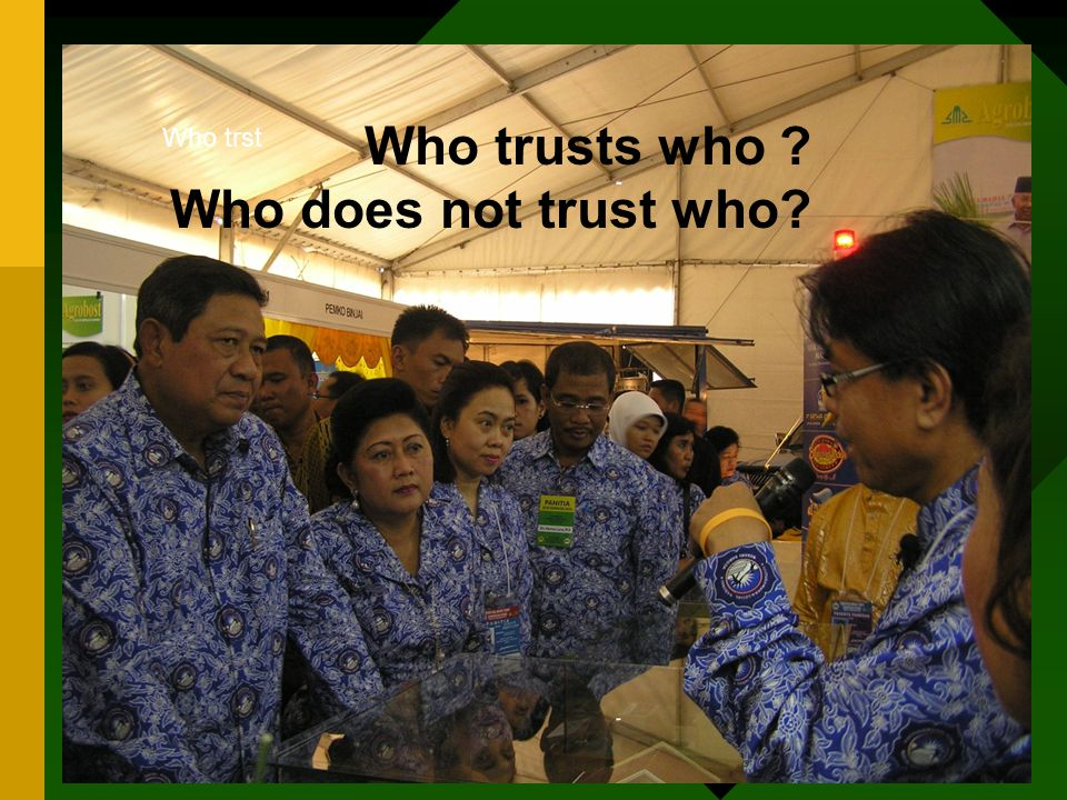 Who trusts who Who does not trust who Who trst