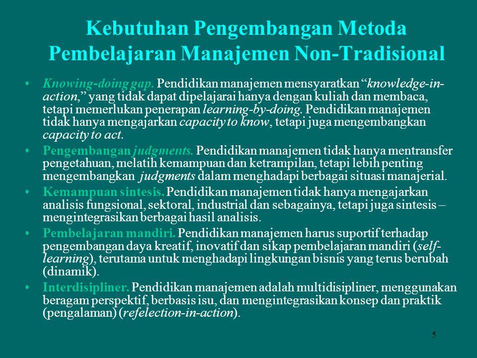 Kebutuhan Pengembangan Metoda Pembelajaran Manajemen Non-Tradisional