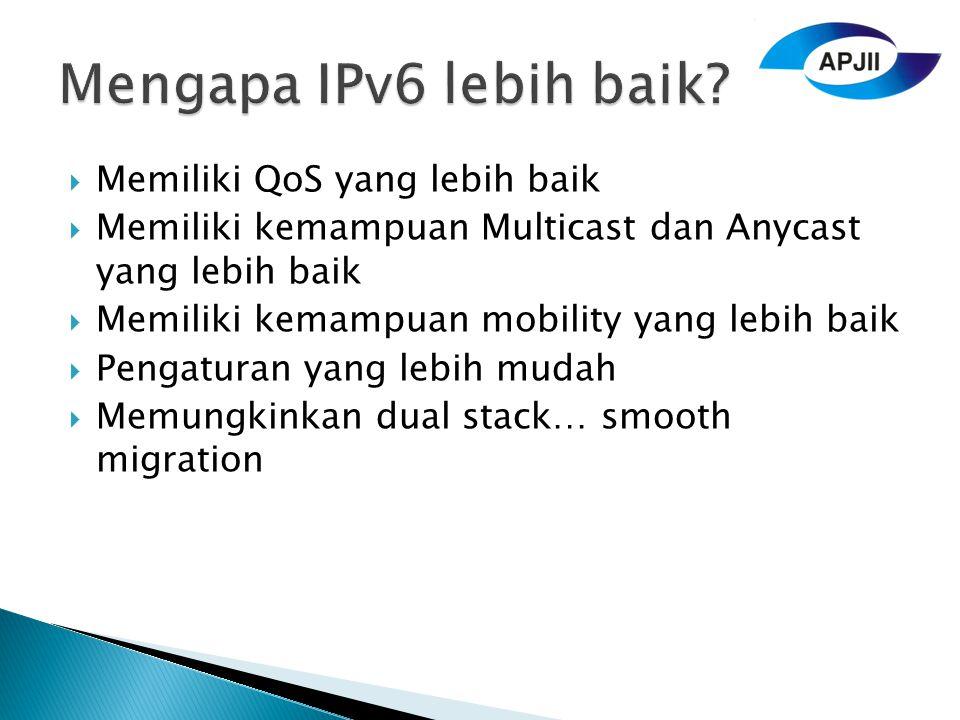 Mengapa IPv6 lebih baik Memiliki QoS yang lebih baik