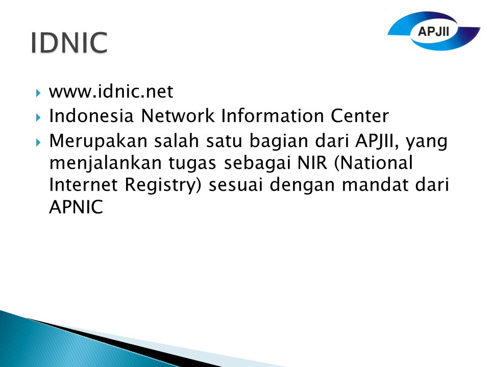 IDNIC www.idnic.net Indonesia Network Information Center