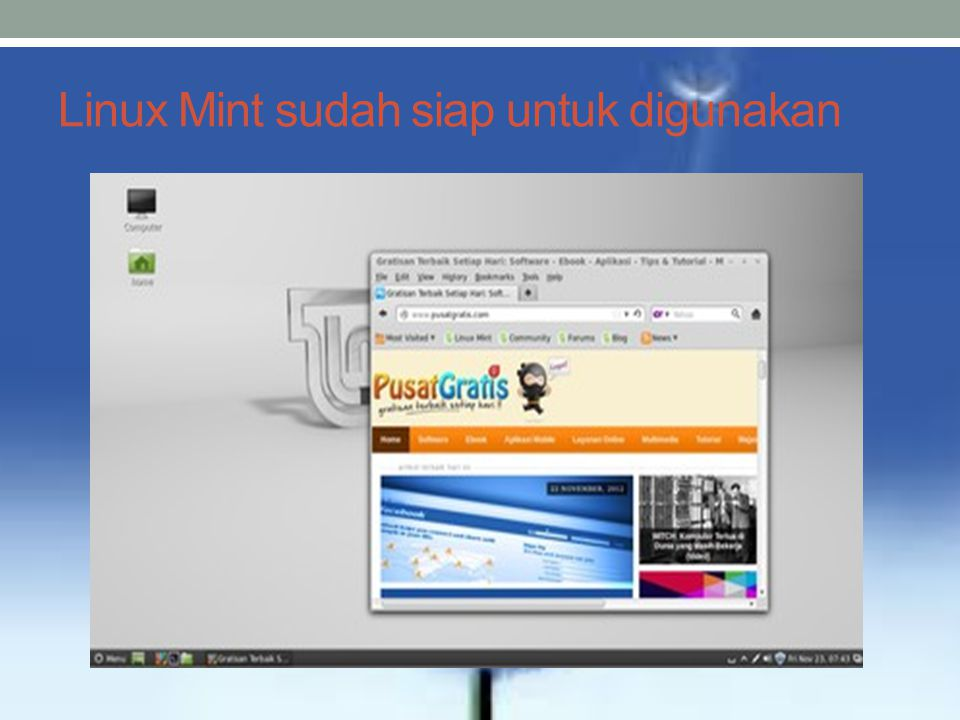 Linux Mint sudah siap untuk digunakan