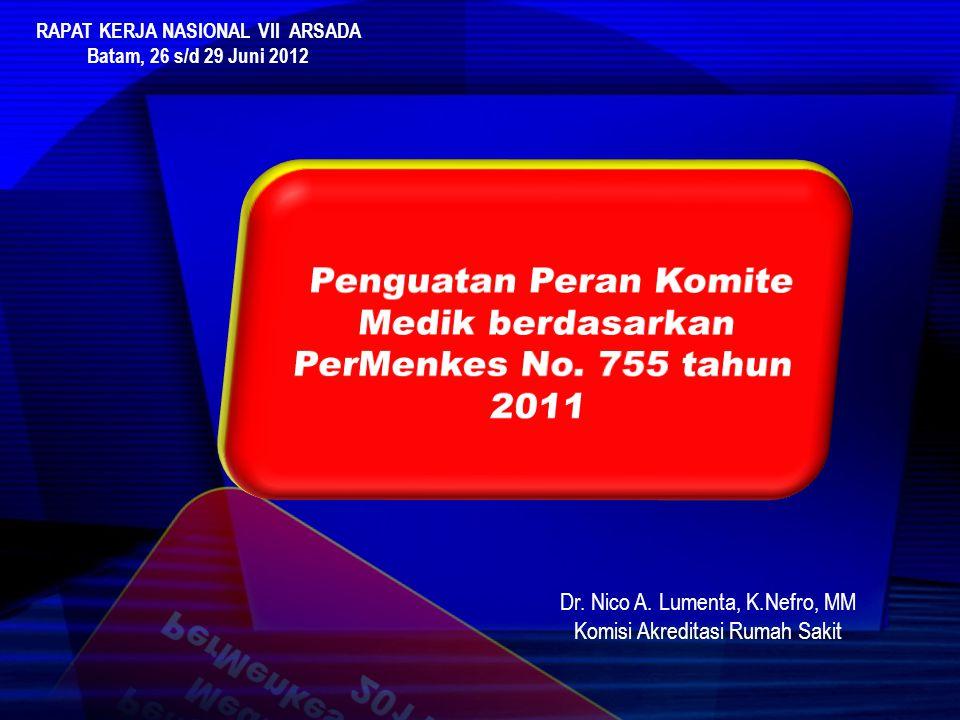 Penguatan Peran Komite Medik berdasarkan PerMenkes No. 755 tahun 2011