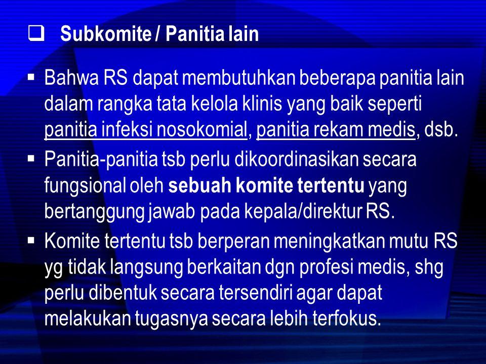 Subkomite / Panitia lain