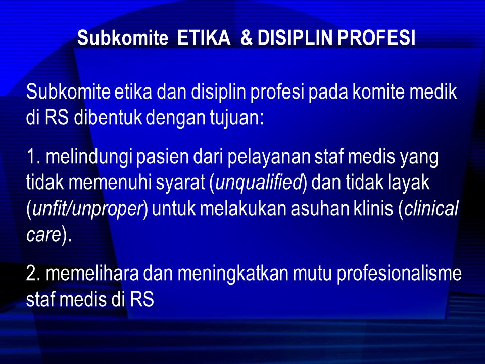 Subkomite Etika & DISIPLIN Profesi