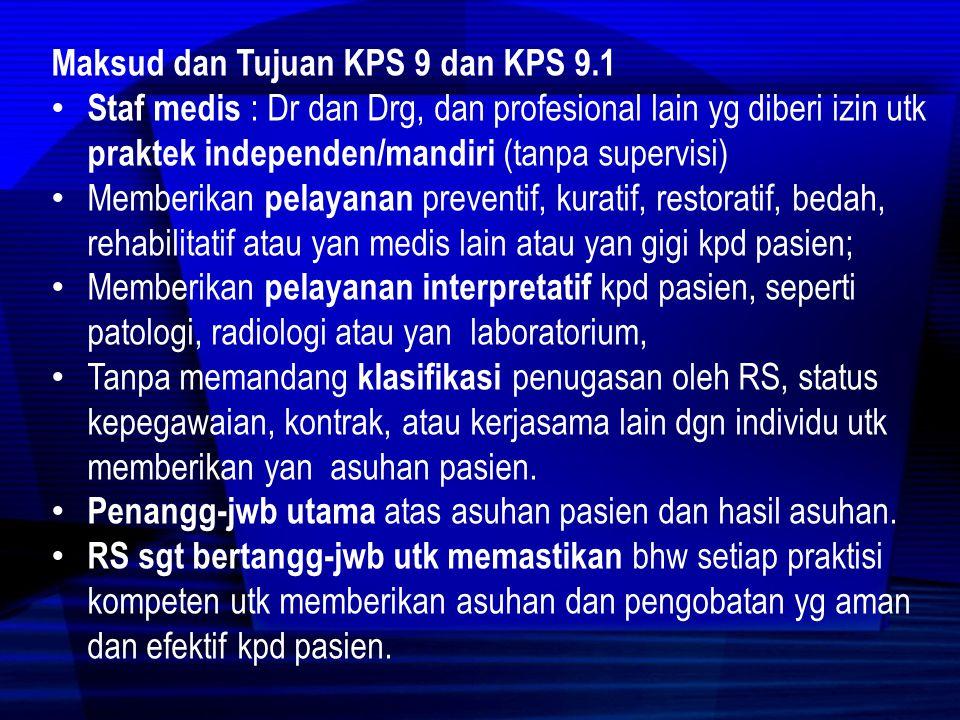 Maksud dan Tujuan KPS 9 dan KPS 9.1