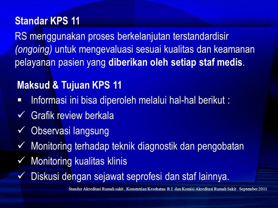 Informasi ini bisa diperoleh melalui hal-hal berikut :