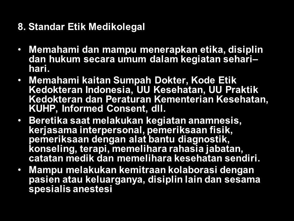 8. Standar Etik Medikolegal