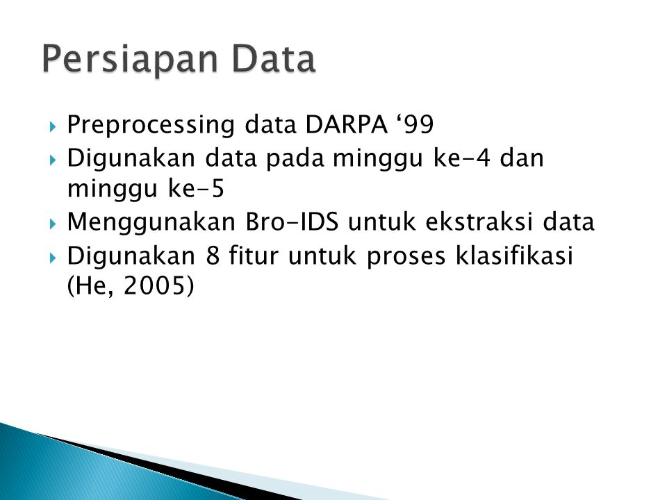 Persiapan Data Preprocessing data DARPA '99