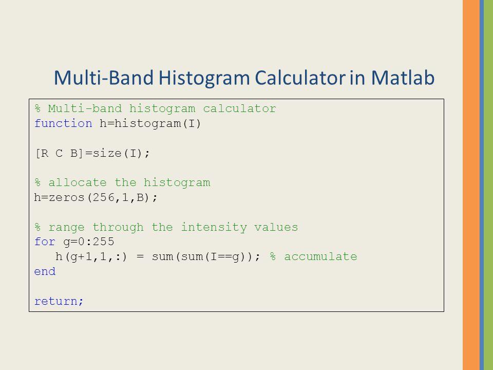 Multi-Band Histogram Calculator in Matlab