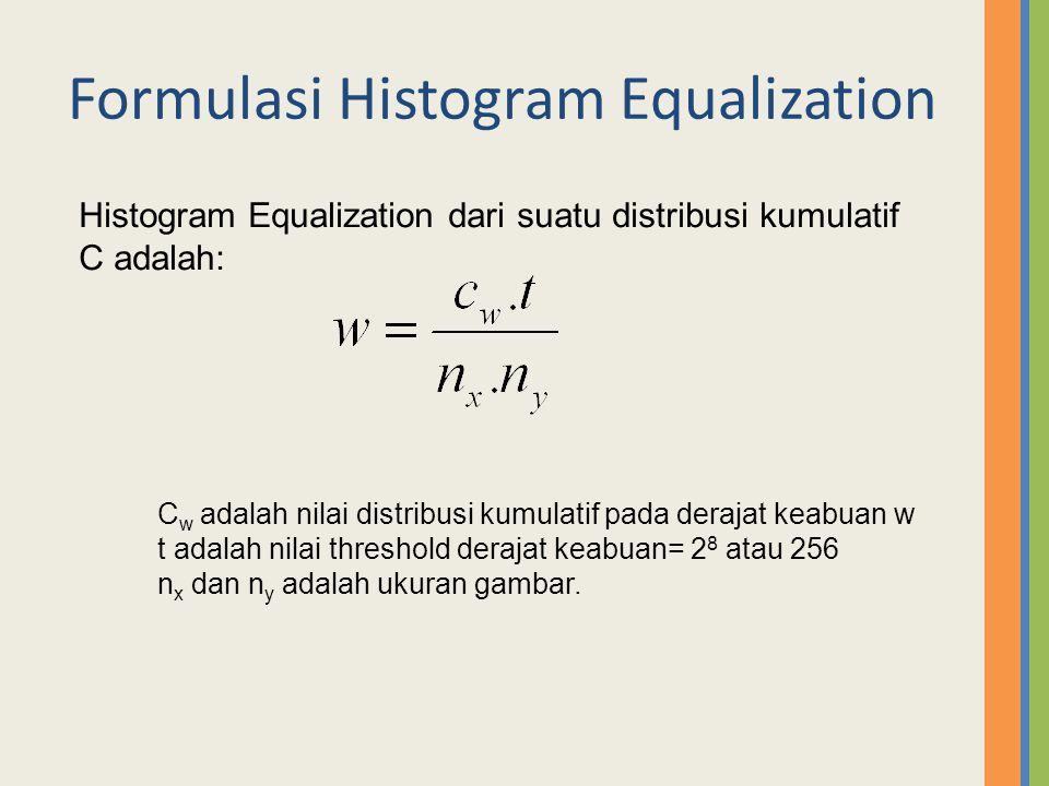 Formulasi Histogram Equalization