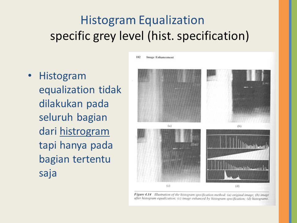 Histogram Equalization specific grey level (hist. specification)