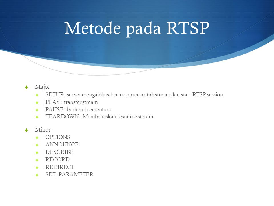 Metode pada RTSP Major Minor