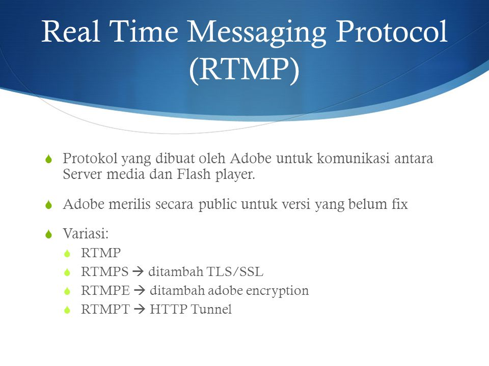 Real Time Messaging Protocol (RTMP)