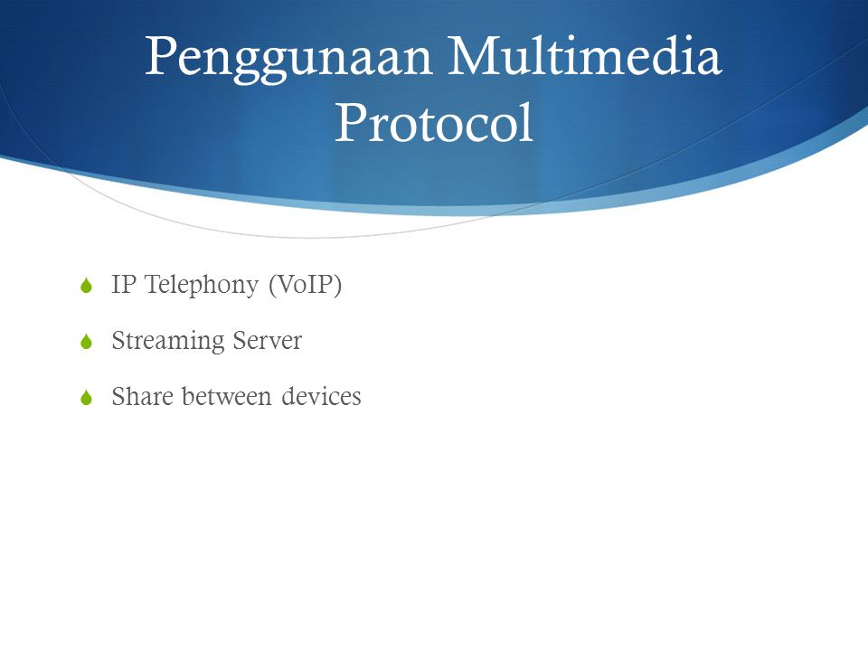 Penggunaan Multimedia Protocol