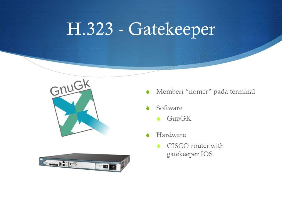 H.323 - Gatekeeper Memberi nomer pada terminal Software GnuGK