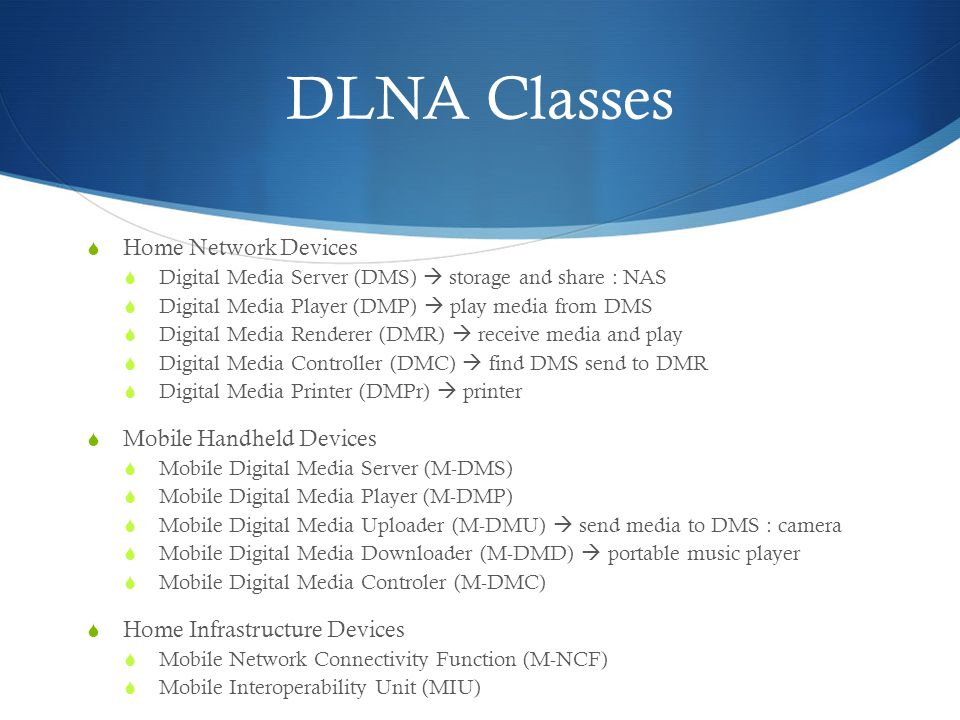 DLNA Classes Home Network Devices Mobile Handheld Devices