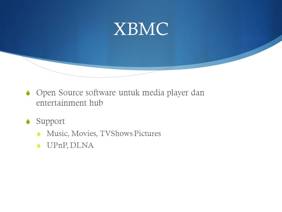XBMC Open Source software untuk media player dan entertainment hub