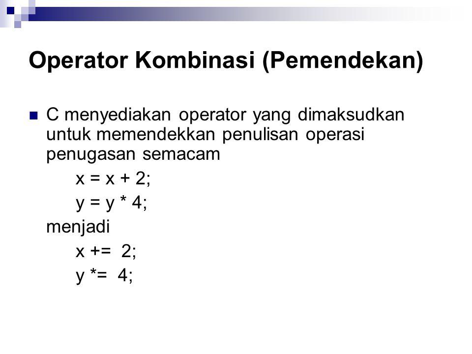 Operator Kombinasi (Pemendekan)