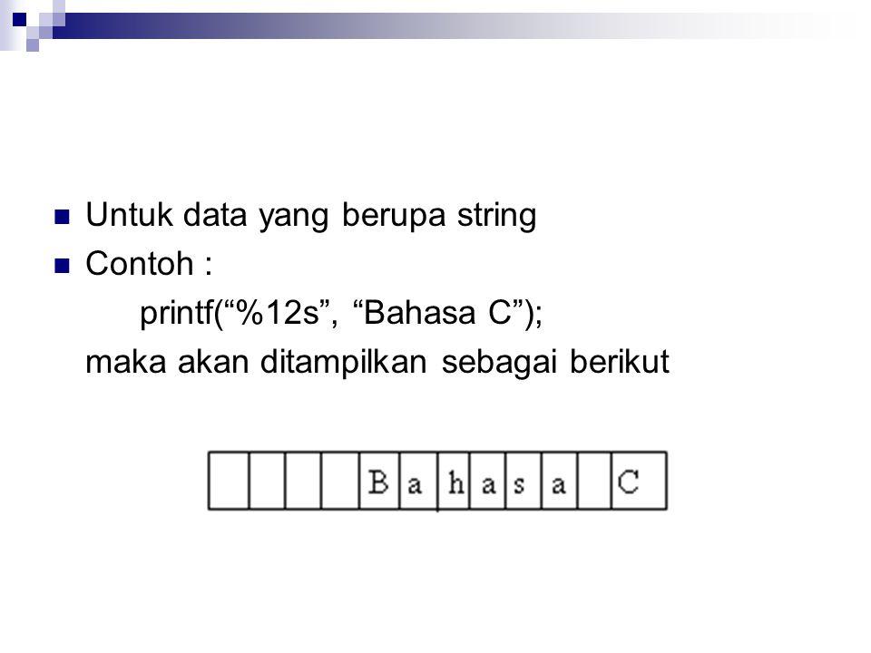 Untuk data yang berupa string