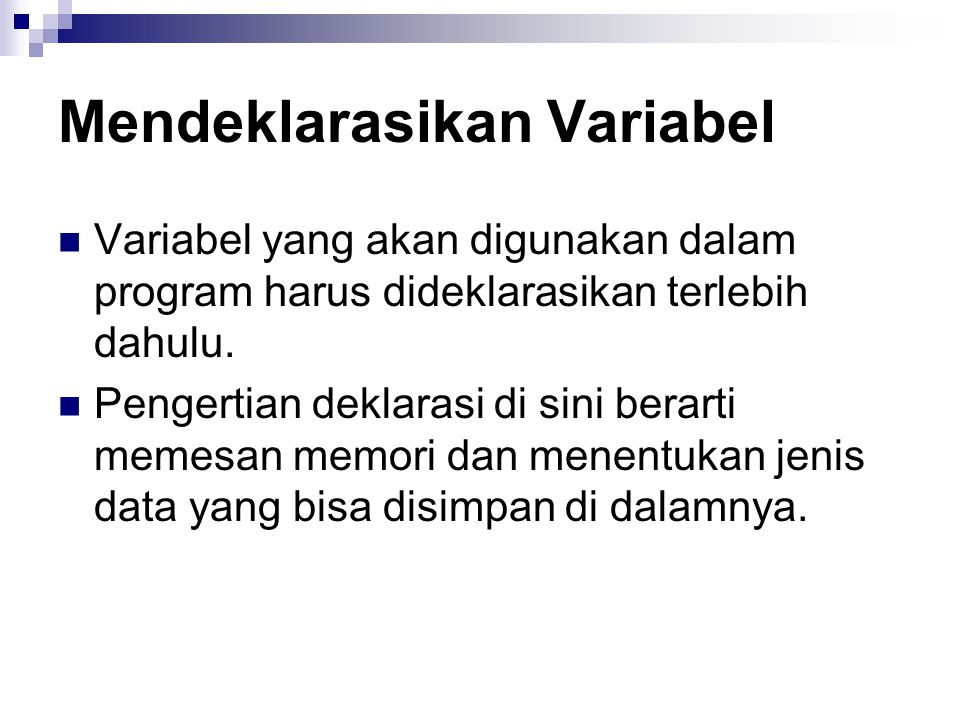 Mendeklarasikan Variabel