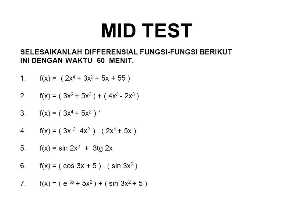 MID TEST SELESAIKANLAH DIFFERENSIAL FUNGSI-FUNGSI BERIKUT