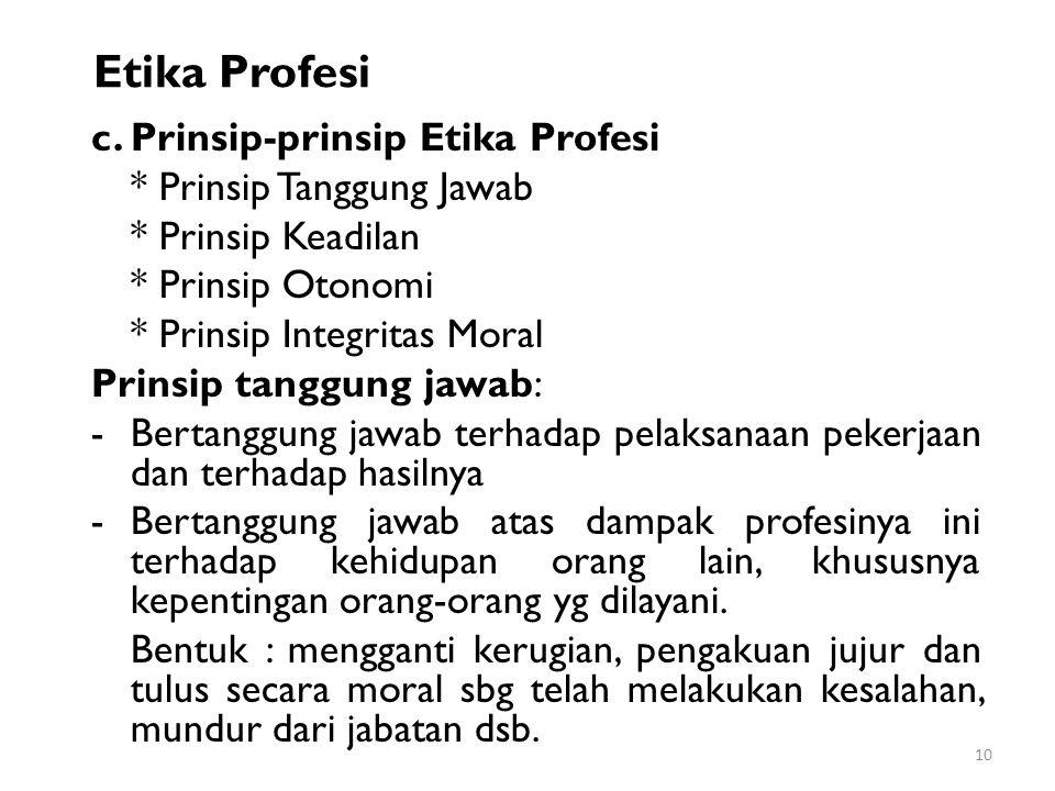 Etika Profesi c. Prinsip-prinsip Etika Profesi