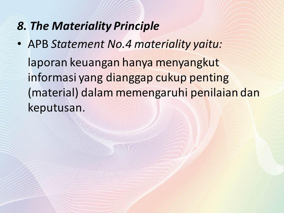8. The Materiality Principle