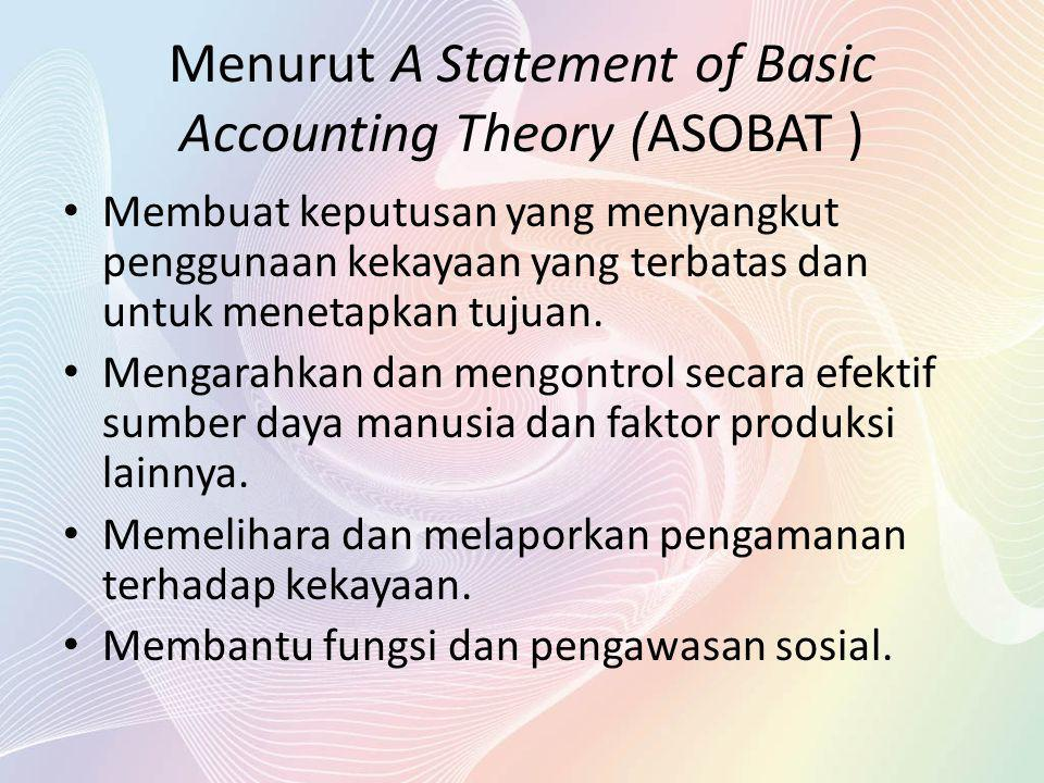 Menurut A Statement of Basic Accounting Theory (ASOBAT )