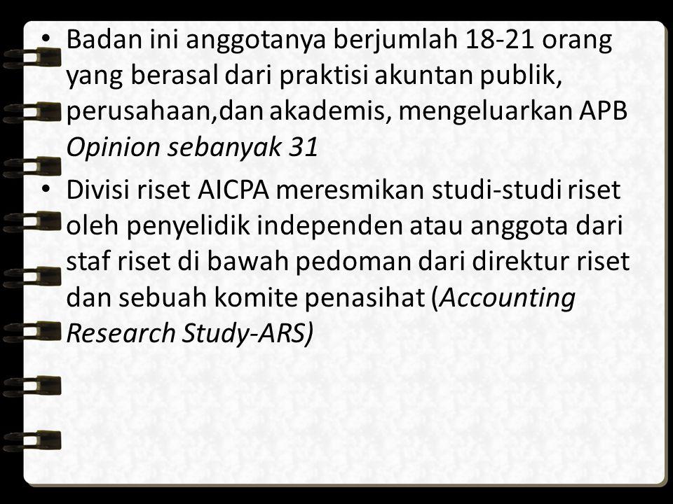 Badan ini anggotanya berjumlah 18-21 orang yang berasal dari praktisi akuntan publik, perusahaan,dan akademis, mengeluarkan APB Opinion sebanyak 31