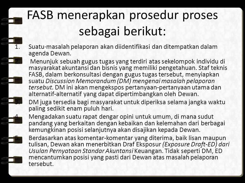 FASB menerapkan prosedur proses sebagai berikut: