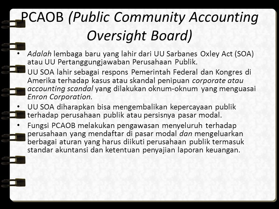 PCAOB (Public Community Accounting Oversight Board)