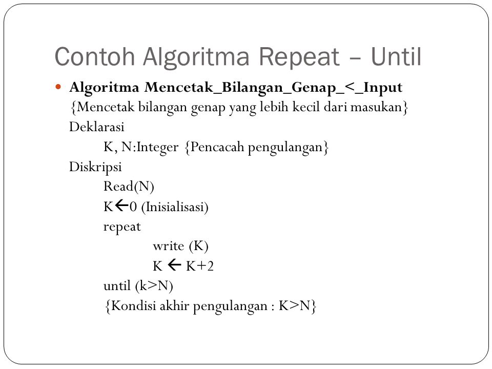 Contoh Algoritma Repeat – Until