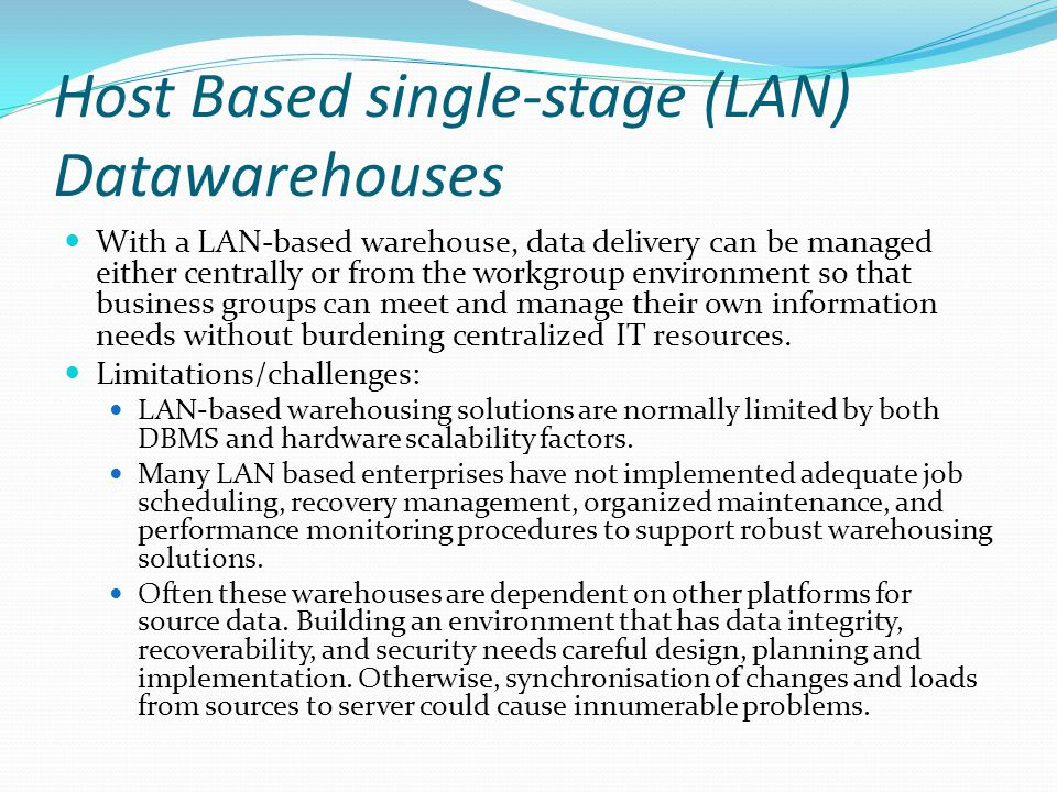 Host Based single-stage (LAN) Datawarehouses