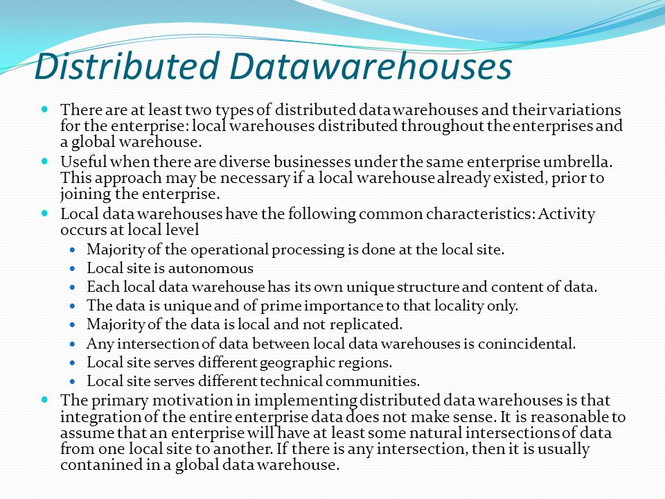 Distributed Datawarehouses