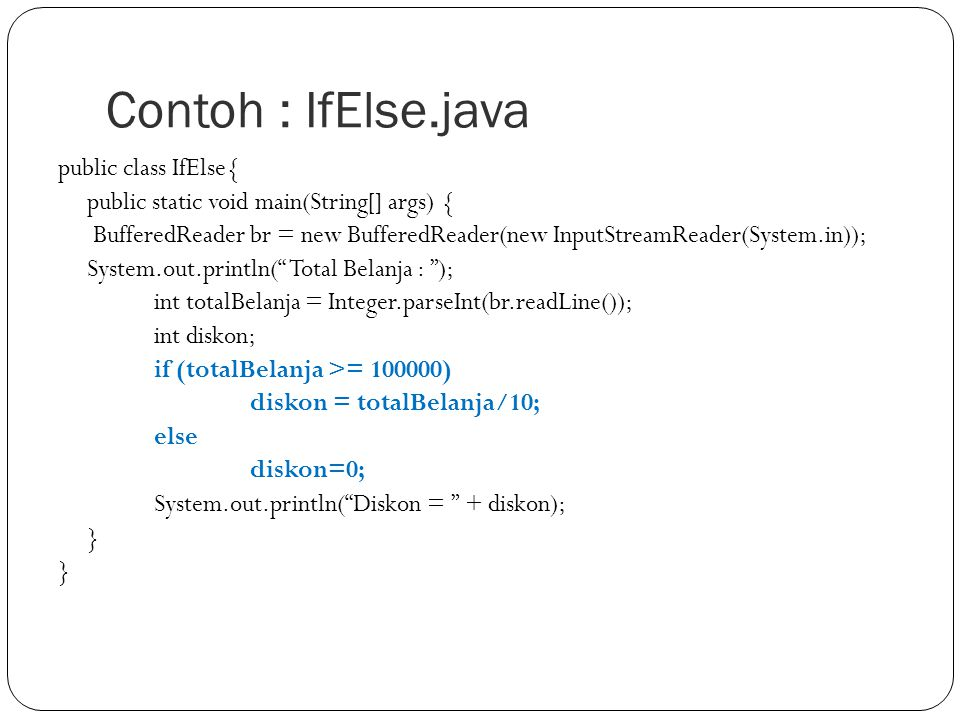 Contoh : IfElse.java