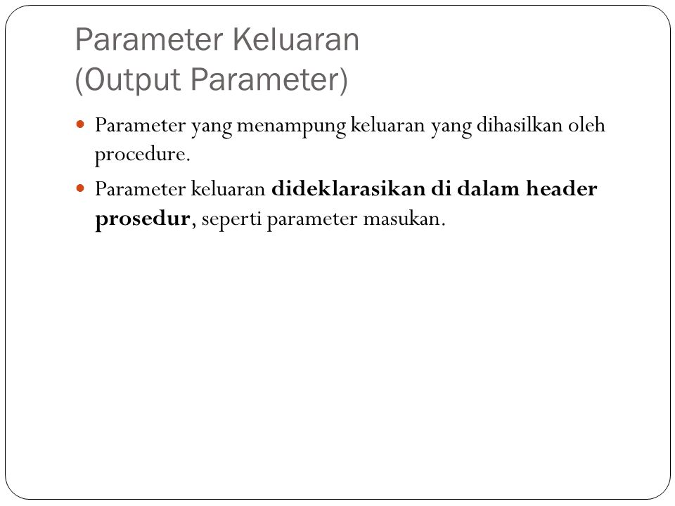 Parameter Keluaran (Output Parameter)