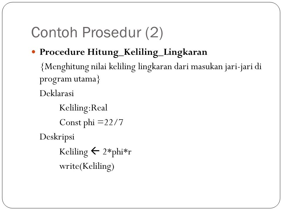 Contoh Prosedur (2) Procedure Hitung_Keliling_Lingkaran