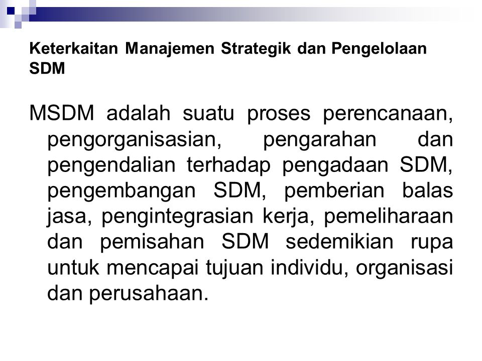 Keterkaitan Manajemen Strategik dan Pengelolaan SDM