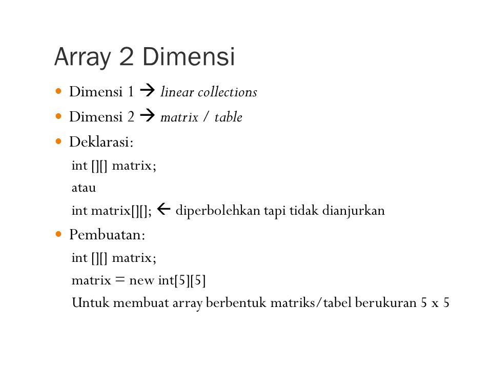 Array 2 Dimensi Dimensi 1  linear collections