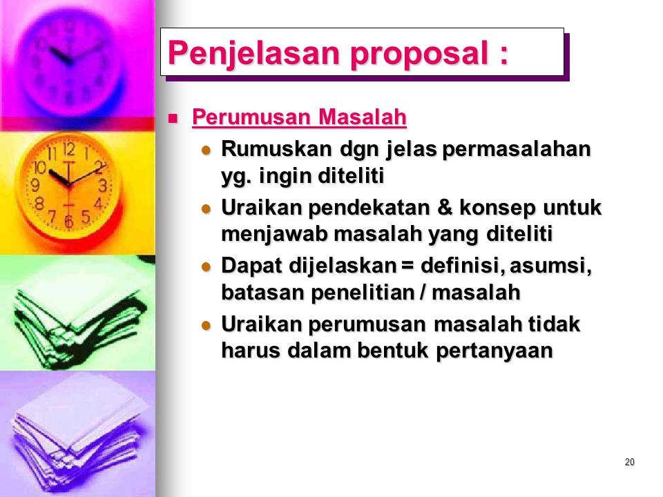 Penjelasan proposal : Perumusan Masalah