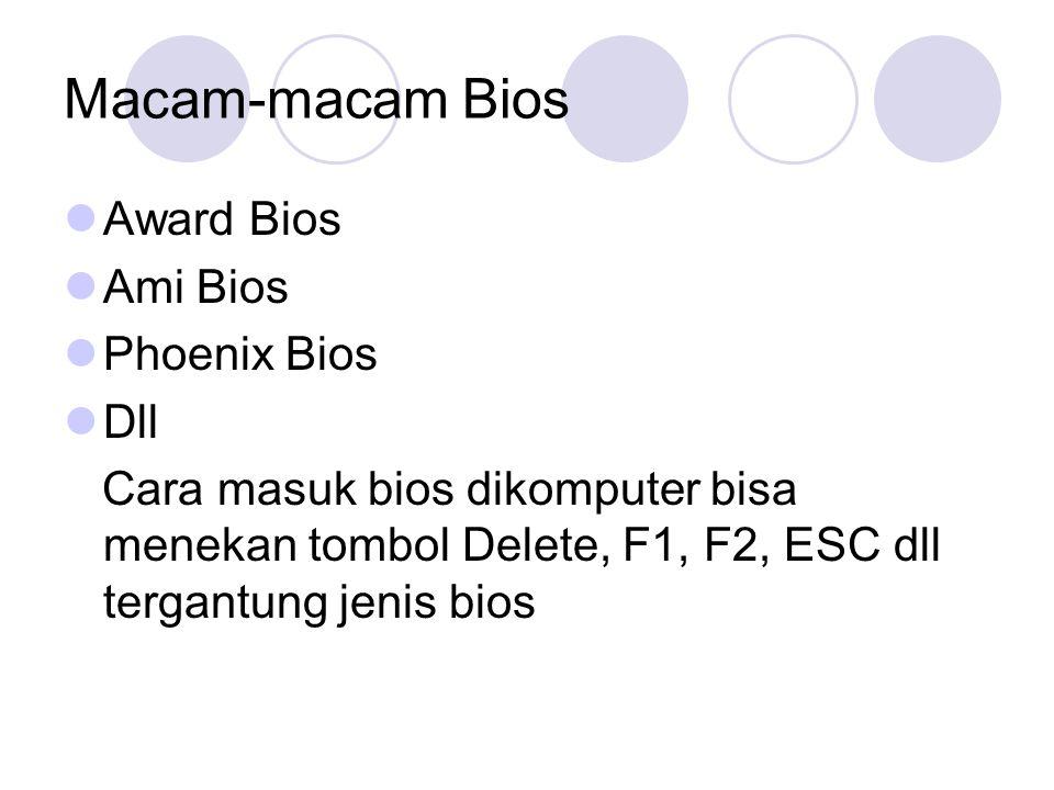 Macam-macam Bios Award Bios Ami Bios Phoenix Bios Dll