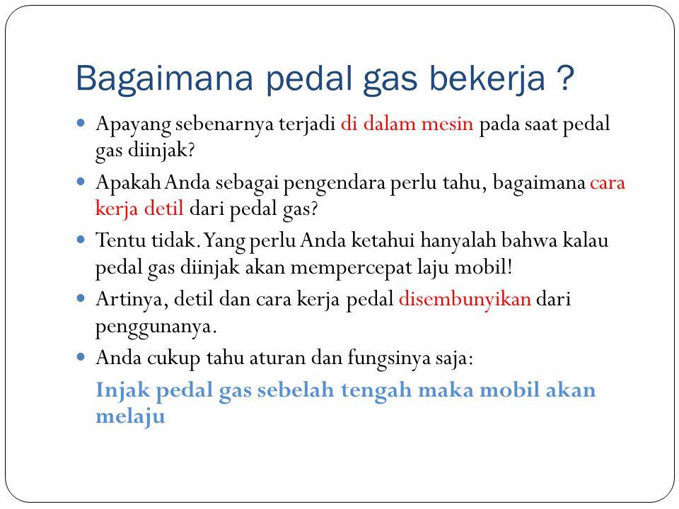 Bagaimana pedal gas bekerja